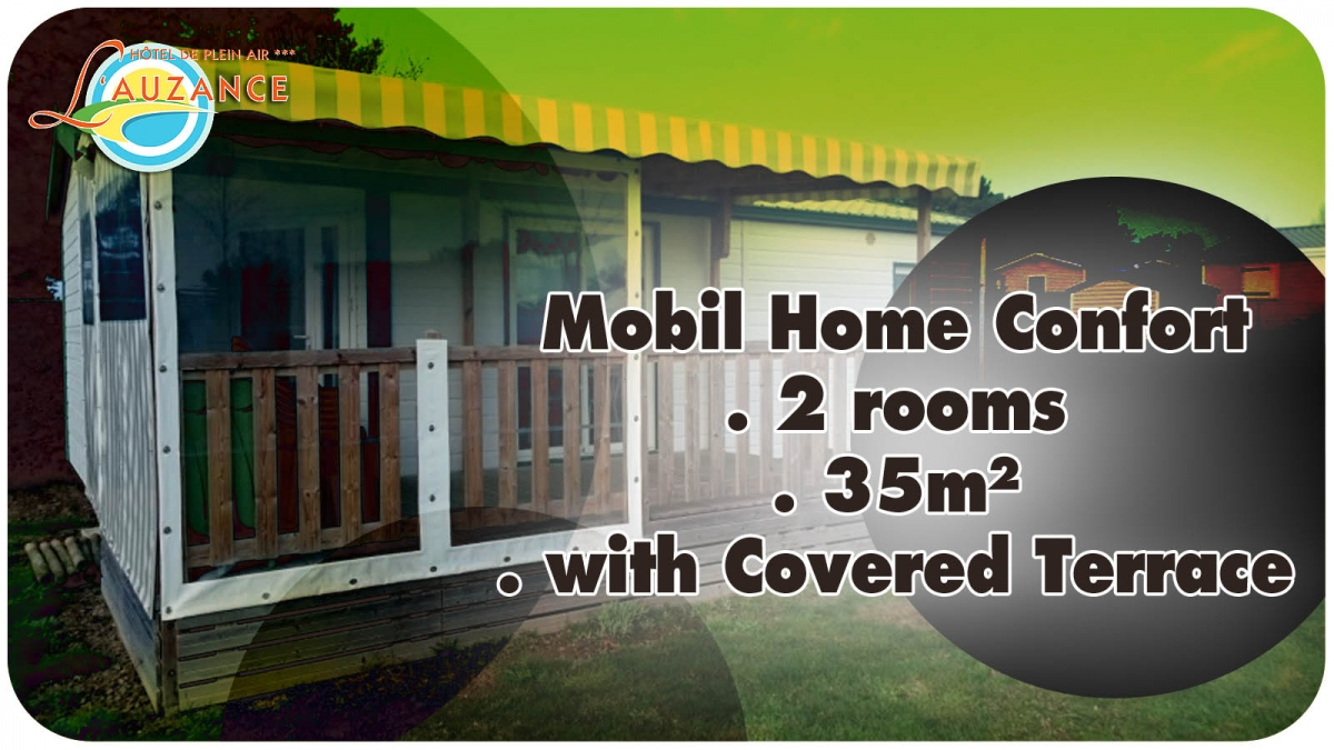 "Location MOBIL HOME ""CONFORT"" - 2 rooms 35m² with covered terrace"